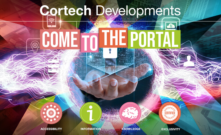 Have You Accessed the Cortech Portal Yet