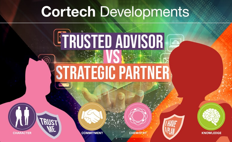 Trusted Advisor or Strategic Partner